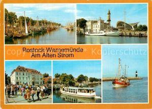AK / Ansichtskarte Rostock Warnemuende Alter Strom Leuchtturm Teepott FDGB Erholungsheim Am Alten Strom Fahrgastschiff Fischkutter Kat. Rostock