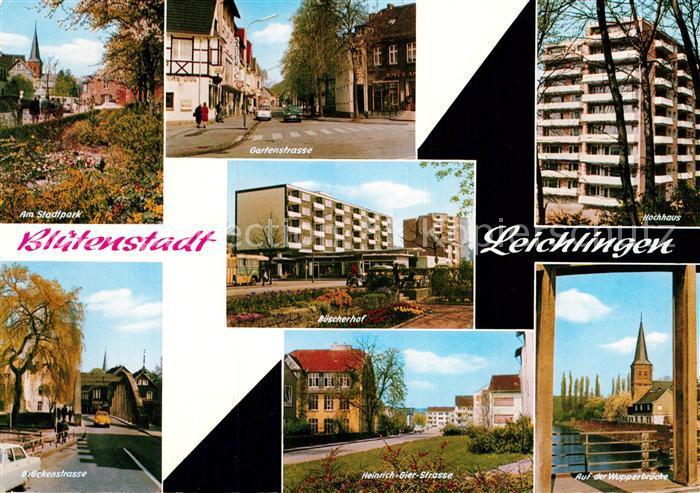 AK / Ansichtskarte Leichlingen Rheinland Stadtpark Gartenstrasse Hochhaus Brueckenstrasse Heinrich Gier Strasse Wupperbruecke Kat. Leichlingen (Rheinland)