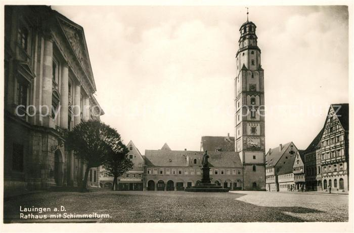 AK / Ansichtskarte Lauingen Donau Rathaus mit Schimmelturm Kat. Lauingen (Donau)