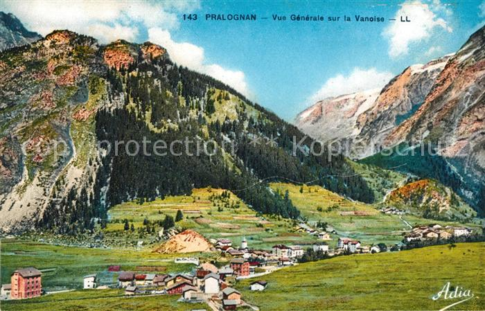 AK / Ansichtskarte Pralognan la Vanoise Vue Generale sur la Vanoise Kat. Pralognan la Vanoise