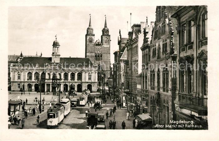 AK / Ansichtskarte Magdeburg Alter Markt mit Rathaus Strassenbahn Kat. Magdeburg
