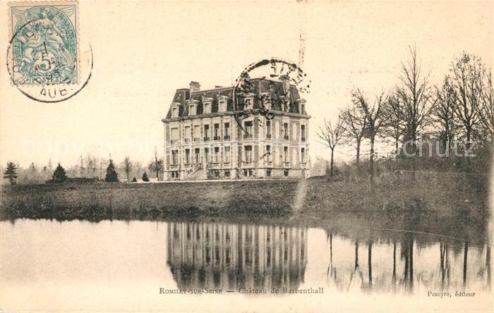 AK / Ansichtskarte Romilly sur Seine Chateau de Barbenthall Kat. Romilly sur Seine