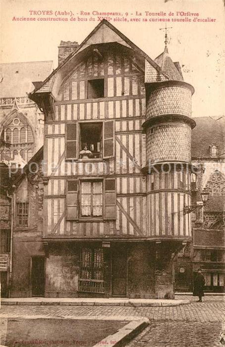 AK / Ansichtskarte Troyes Aube Rue Champeaux Tourelle de l Orfevre Kat. Troyes