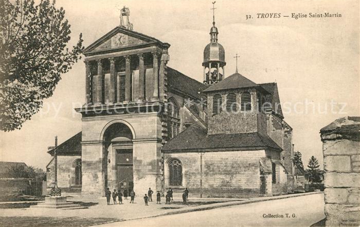 AK / Ansichtskarte Troyes Aube Eglise Saint Martin Kat. Troyes