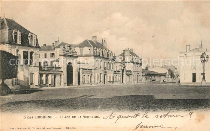 AK / Ansichtskarte Libourne Place del la Verrerie Kat. Libourne