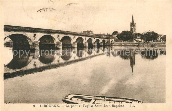 AK / Ansichtskarte Libourne Pont et Eglise  Kat. Libourne