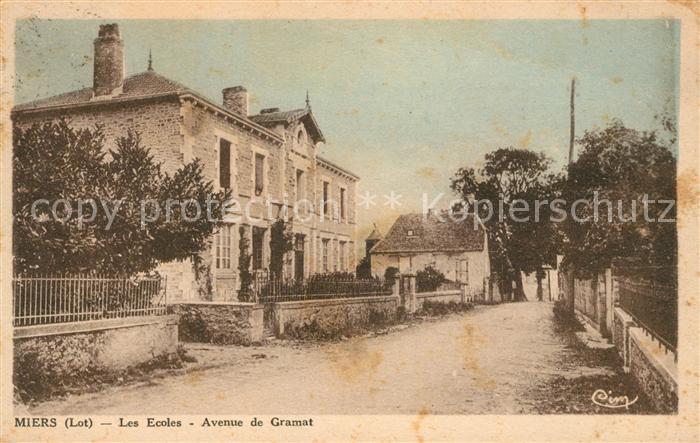 AK / Ansichtskarte Miers Les Ecoles Avenue de Gramat Kat. Miers