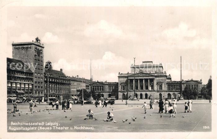 AK / Ansichtskarte Leipzig Augustusplatz Neues Theater Hochhaus Kat. Leipzig