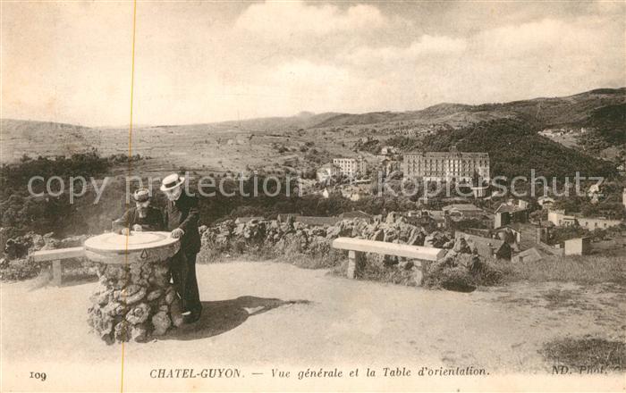 AK / Ansichtskarte Chatel Guyon Vue generale et la Table d Orientation Kat. Chatel Guyon