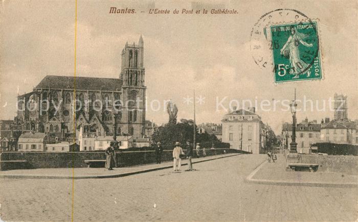 AK / Ansichtskarte Mantes la Jolie Entree du Pont et la Cathedrale Kat. Mantes la Jolie