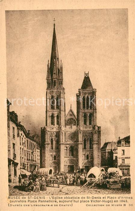 AK / Ansichtskarte Saint Denis Seine Saint Denis Musee Eglise abbatiale Place d Armes Lithographie du Chapuy