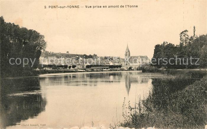 AK / Ansichtskarte Pont sur Yonne Vue prise en amont de l Yonne Kat. Pont sur Yonne