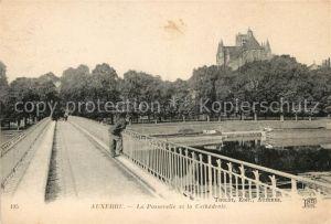 AK / Ansichtskarte Auxerre La Passerelle et la Cathedrale Kat. Auxerre