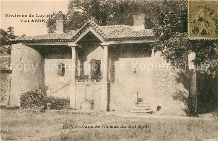 AK / Ansichtskarte Valabre Rendez vous de Chasse du Roi Rene