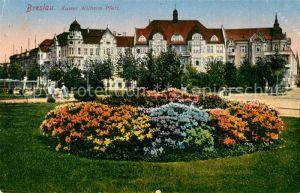 AK / Ansichtskarte Breslau Niederschlesien Kaiser Wilhelm Platz Kat. Wroclaw