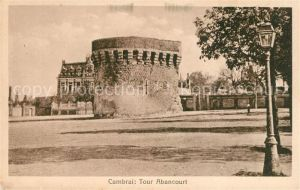 AK / Ansichtskarte Cambrai Tour Abancourt Kat. Cambrai