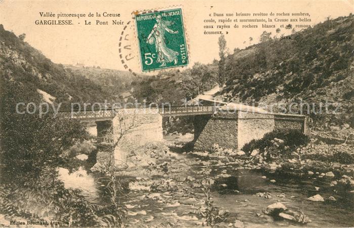 AK / Ansichtskarte Gargilesse Dampierre Pont Noir Kat. Gargilesse Dampierre
