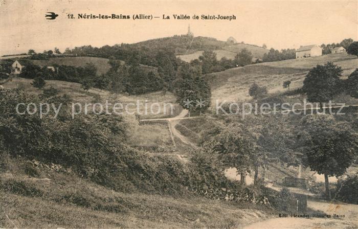 AK / Ansichtskarte Neris les Bains La Vallee de Saint Joseph Kat. Neris les Bains