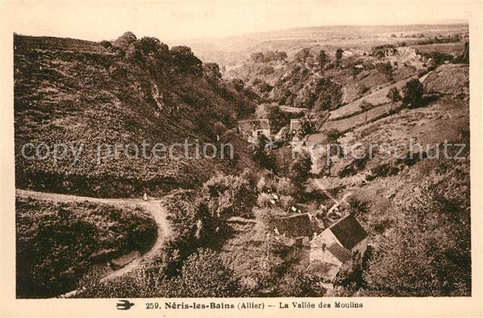 AK / Ansichtskarte Neris les Bains La Vallee des Moulins Kat. Neris les Bains