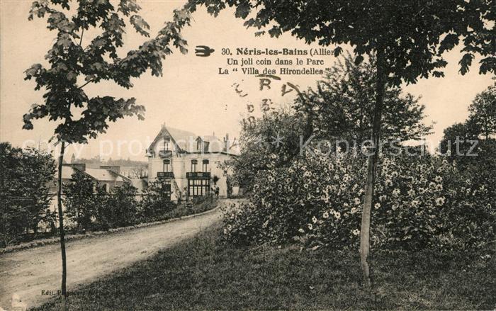 AK / Ansichtskarte Neris les Bains Un joli coin dans le Parc Villa des Hirondelles Kat. Neris les Bains