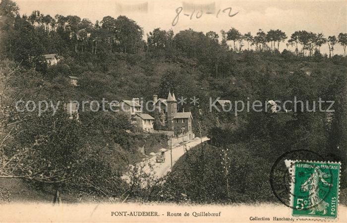 AK / Ansichtskarte Pont Audemer Route de Quilleboeuf Kat. Pont Audemer