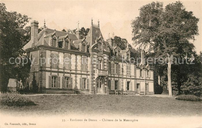 AK / Ansichtskarte Dreux Chateau de la Mesangere Kat. Dreux
