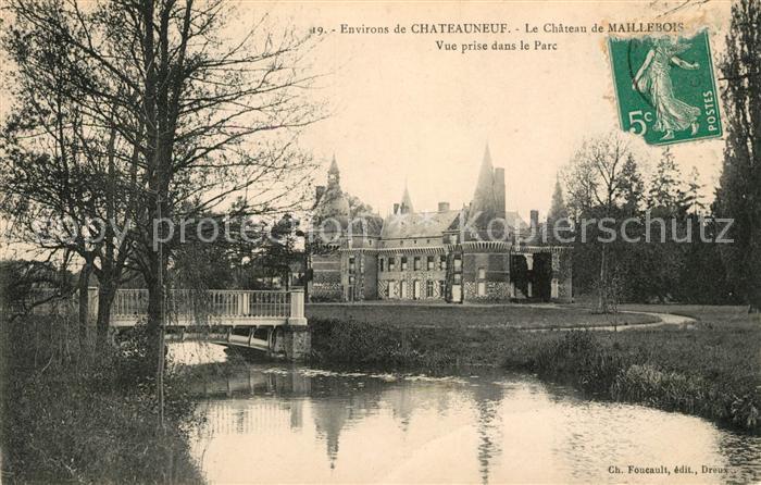 AK / Ansichtskarte Chateauneuf Loire Chateau de Maillebois Kat. Chateauneuf