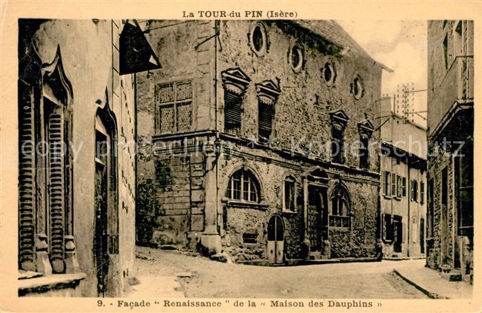 AK / Ansichtskarte La Tour du Pin Facade Renaissance de la Maison des Dauphins Kat. La Tour du Pin
