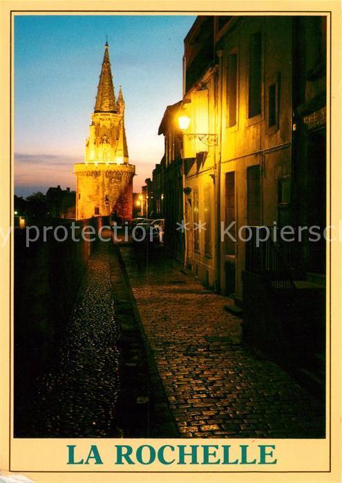 AK / Ansichtskarte La Rochelle Charente Maritime Tour de la Lanterne Kat. La Rochelle