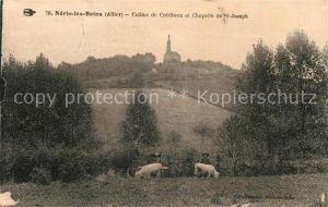 AK / Ansichtskarte Neris les Bains Colline de Crechaux et Chapelle de St. Joseph Kat. Neris les Bains