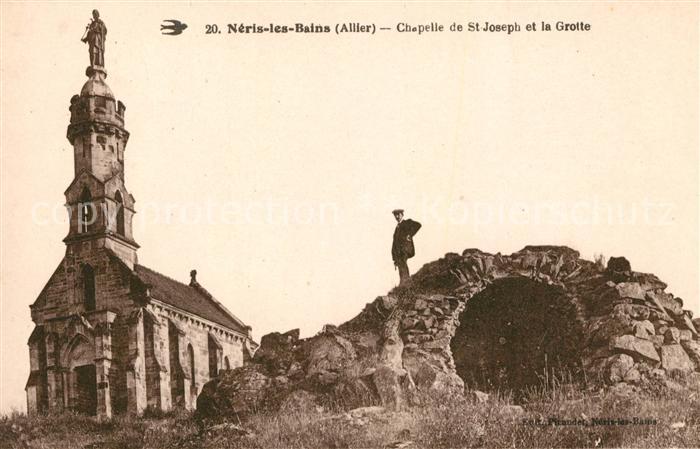 AK / Ansichtskarte Neris les Bains Chapelle de St. Joseph et la Grotte Kat. Neris les Bains