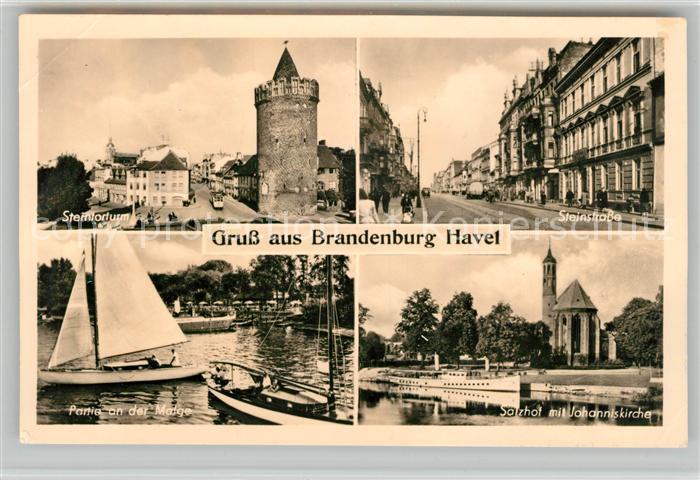 AK / Ansichtskarte Brandenburg Havel Steintorturm Steinstrasse Malgepartie Salzhof mit Johanniskirche Kat. Brandenburg