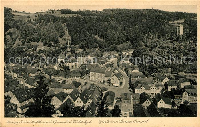 AK / Ansichtskarte Berneck Fichtelgebirge Ortsansicht mit Kirche und Schlossturm Blick vom Sonnentempel Kat. Bad Berneck