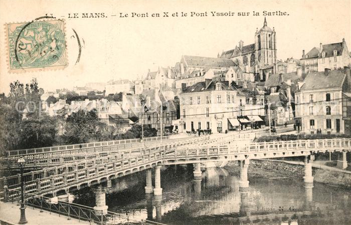 AK / Ansichtskarte Le Mans Sarthe Le Pont en X et le Pont Yssoir sur la Sarthe Kat. Le Mans