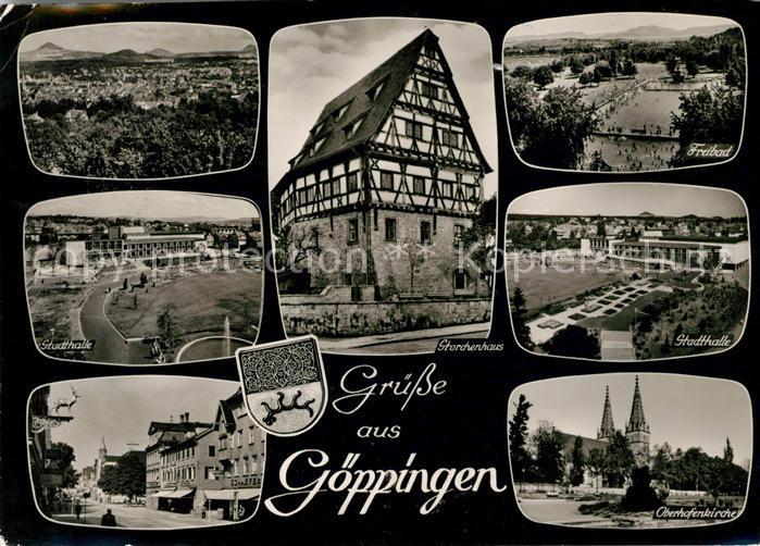 AK / Ansichtskarte Goeppingen Stadthalle Oberhofenkirche Freibad Storchenhaus  Kat. Goeppingen