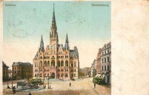 AK / Ansichtskarte Reichenberg Liberec Rathaus