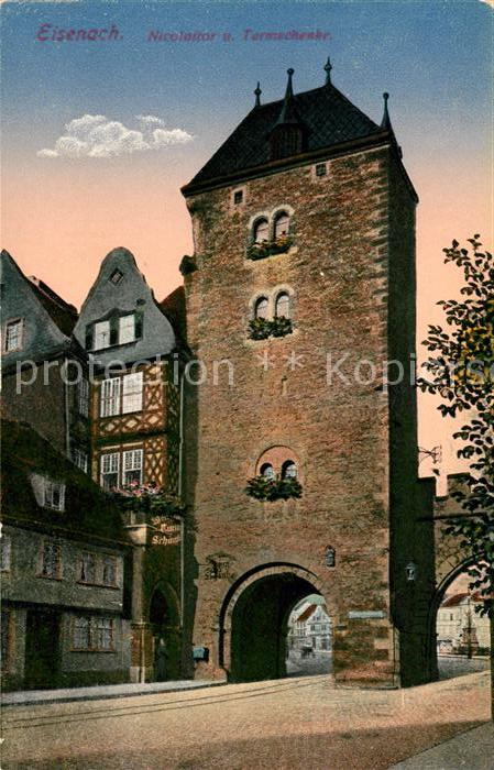 AK / Ansichtskarte Eisenach Thueringen Nicolaitor und Turmschenke ...