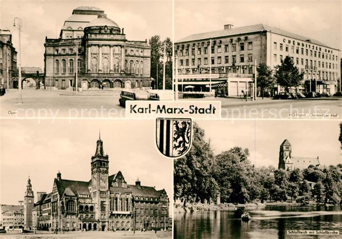 AK / Ansichtskarte Karl Marx Stadt Oper HO Hotel Chemnitzer Hof Schlossteich Schlosskirche Rathaus Kat. Chemnitz