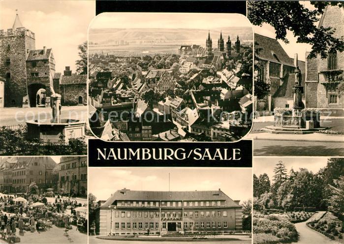 AK / Ansichtskarte Naumburg Saale Burg Stadtblick Brunnen Marktplatz Sanatorium Park Kat. Naumburg
