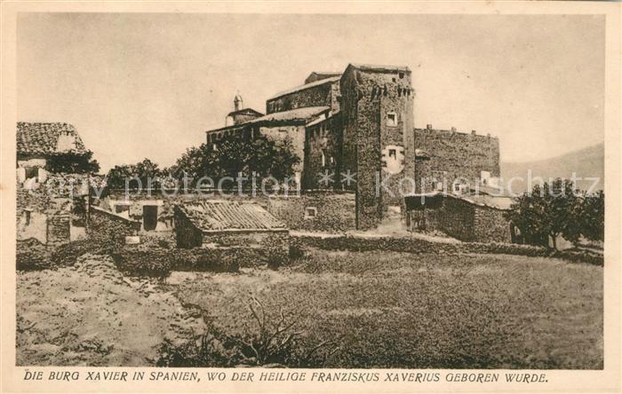 AK / Ansichtskarte Navarra Burg Xavier Geburtsort Heiliger Franziskus