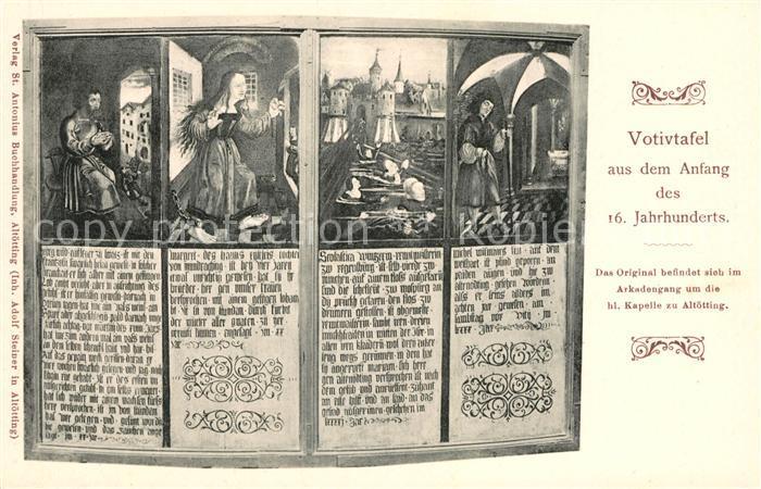 AK / Ansichtskarte Altoetting Votivtafel Anfang des 16. Jahrhunderts Kat. Altoetting