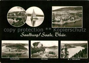 AK / Ansichtskarte Saalburg Saale Saaleschleife HO Hotel  Kat. Saalburg Ebersdorf