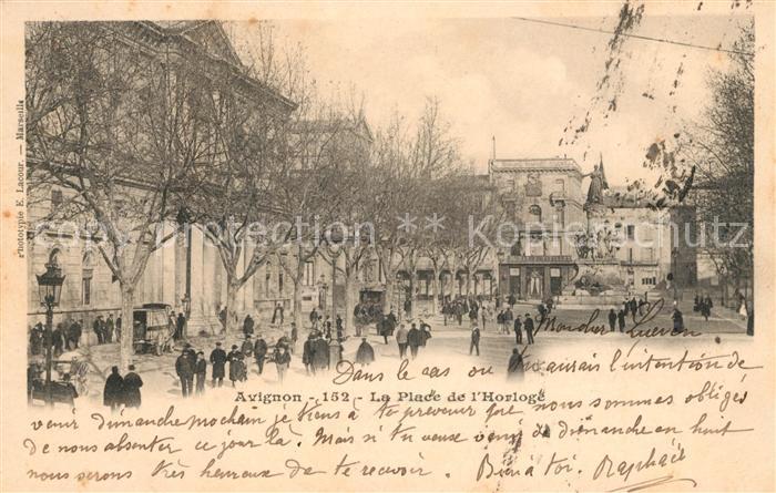 AK / Ansichtskarte Avignon Vaucluse Place de l Horoge Monument Kat. Avignon