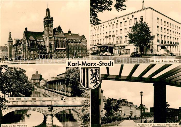 AK / Ansichtskarte Karl Marx Stadt Rathaus HO Hotel Chemnitzer Hof Bruecke Markthalle Klosterstrasse Kat. Chemnitz