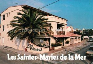 AK / Ansichtskarte Les Saintes Maries de la Mer Hotel les Palmiers