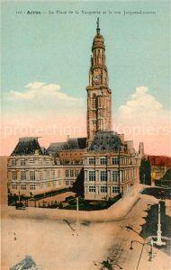 AK / Ansichtskarte Arras Pas de Calais Place de la Vacquerie et Rue Jacques Lecaron Kat. Arras