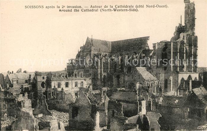 AK / Ansichtskarte Soissons Aisne Autour de la Cathedrale Ruines Grande Guerre 1. Weltkrieg Kat. Soissons