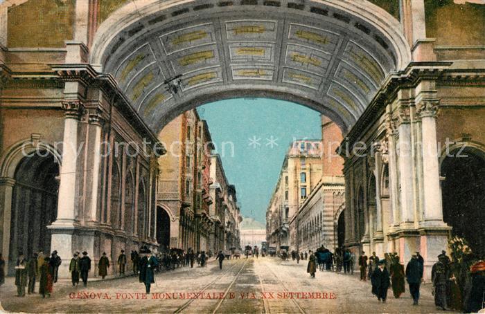 AK / Ansichtskarte Genova Genua Liguria Ponte Monumentale Via XX Settembre Kat. Genova