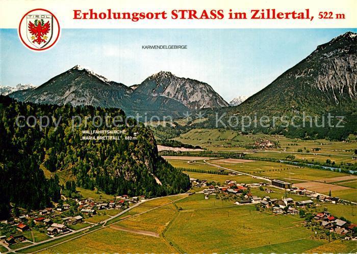 AK / Ansichtskarte Strass Zillertal Fliegeraufnahme Karwendelgebirge Wallfahrtskirche Maria Brettfall Kat. Strass im Zillertal