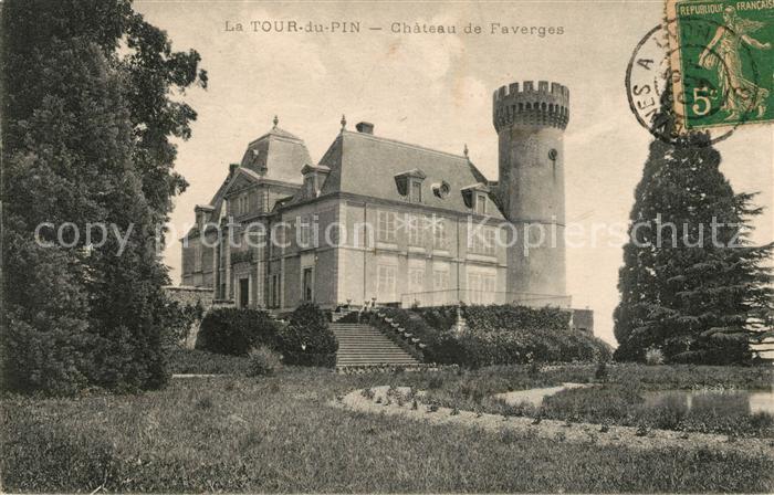 AK / Ansichtskarte Tour du Pin La Chateau de Faverges Kat. La Tour du Pin